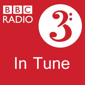 BBC Radio 3: In Tune