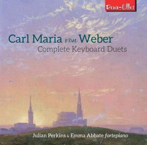 Carl Maria von Weber: Complete Keyboard Duets